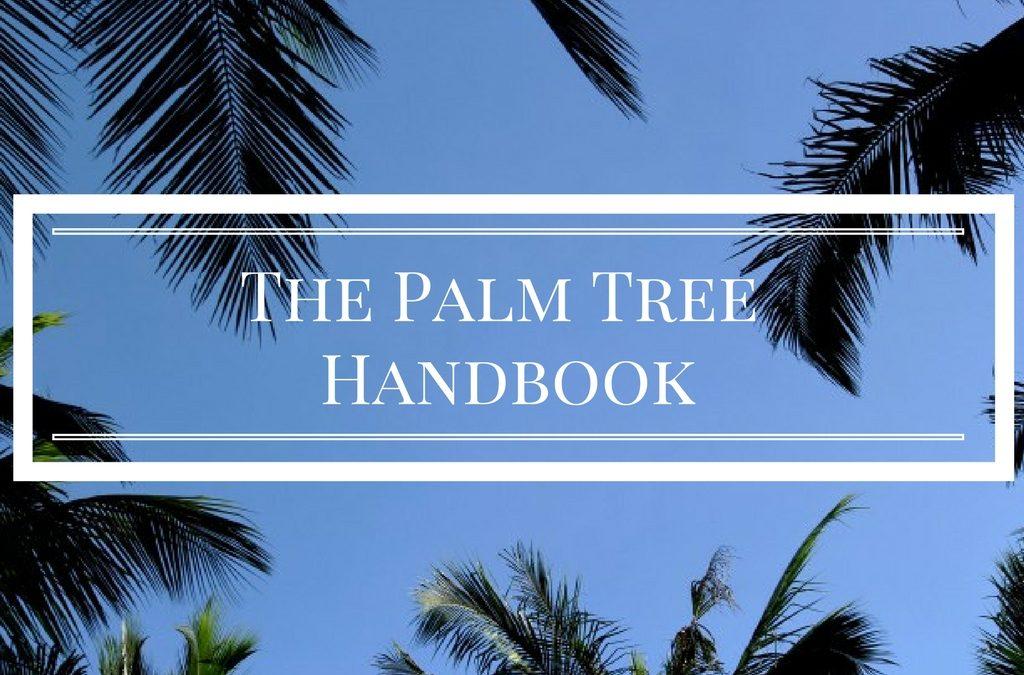 The Palm Tree Handbook